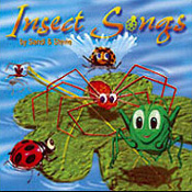 Insect Songs CD : Click for Info